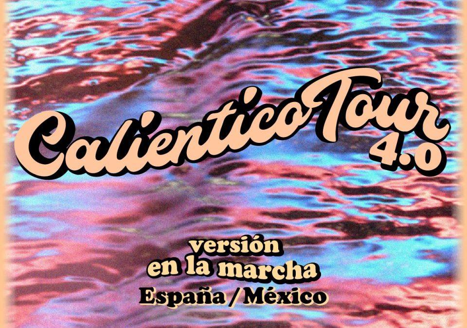 #CalienticoTour 2021 versión En La Marcha